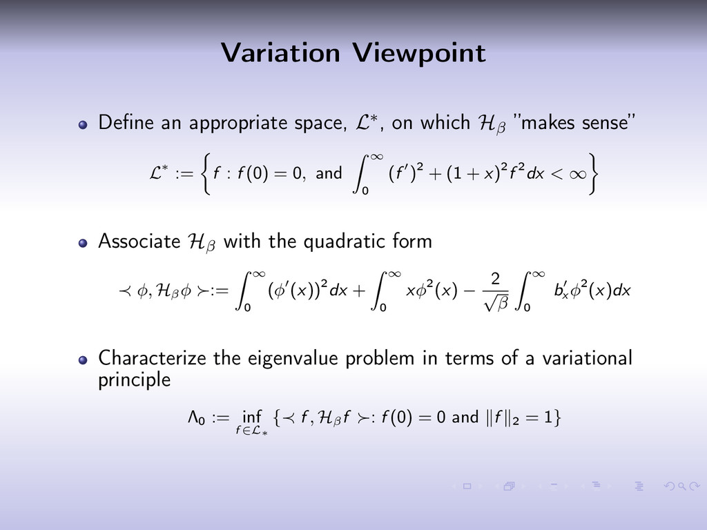 Variation Viewpoint Define an appropriate space,...