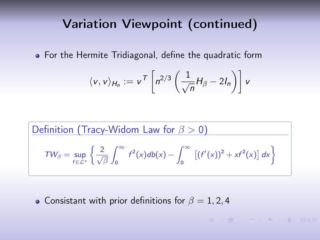 Variation Viewpoint (continued) For the Hermite...