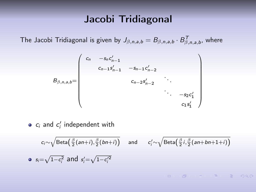 Jacobi Tridiagonal The Jacobi Tridiagonal is gi...