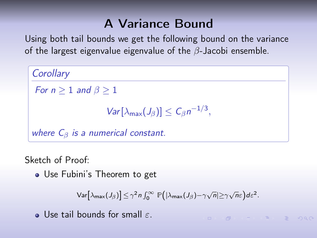 A Variance Bound Using both tail bounds we get ...