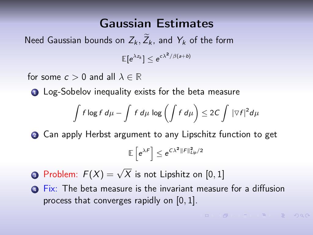Gaussian Estimates Need Gaussian bounds on Zk, ...