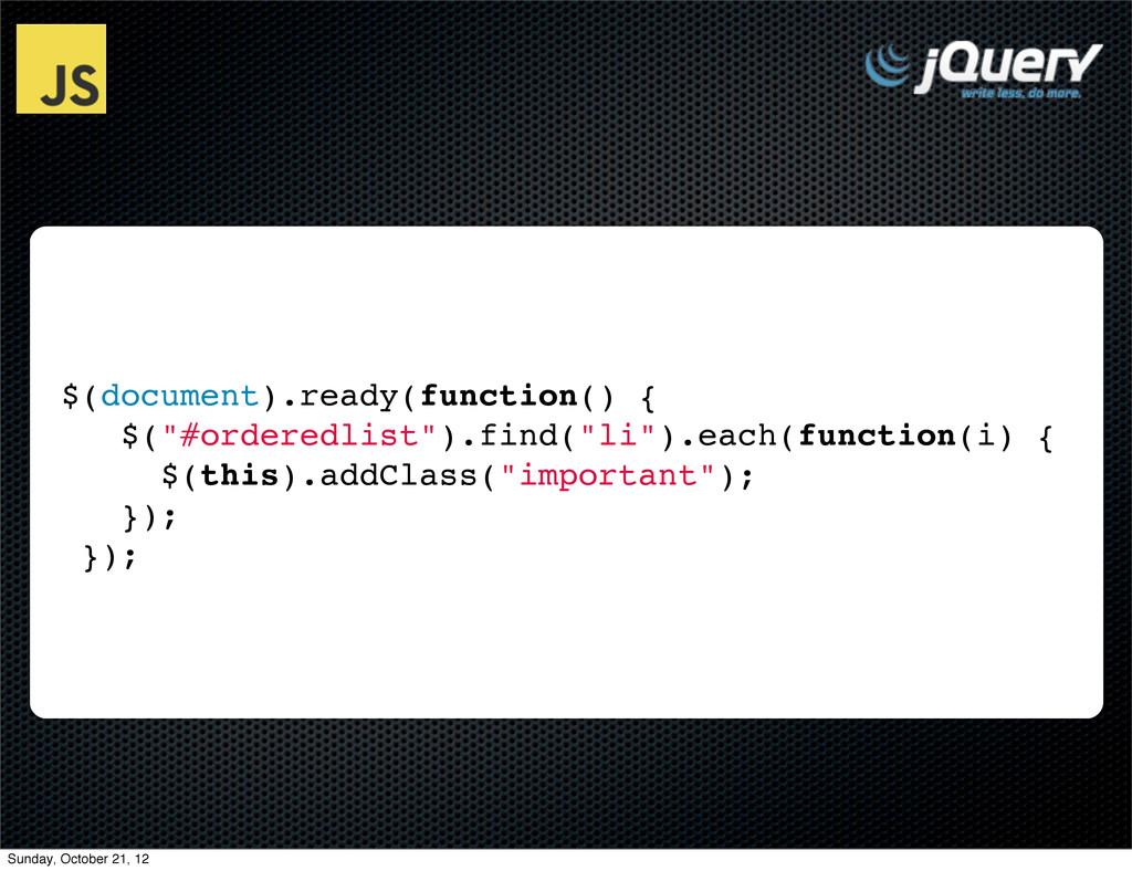 "$(document).ready(function() { $(""#orderedlist""..."