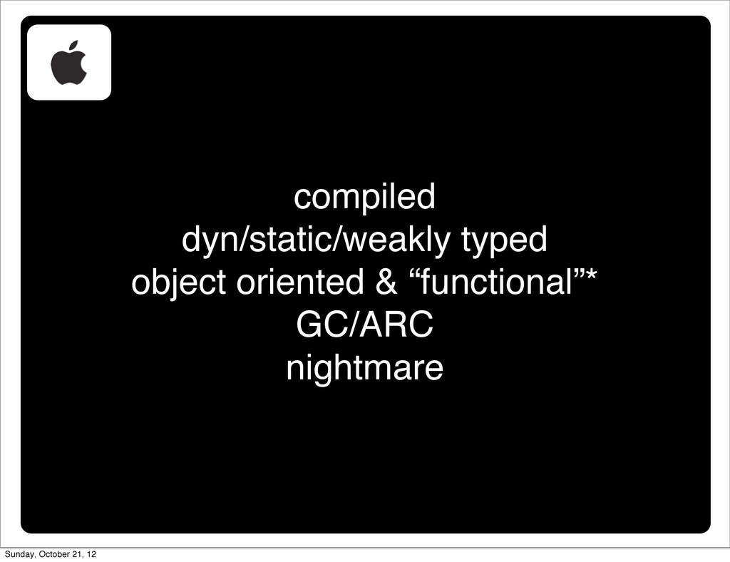 compiled dyn/static/weakly typed object oriente...