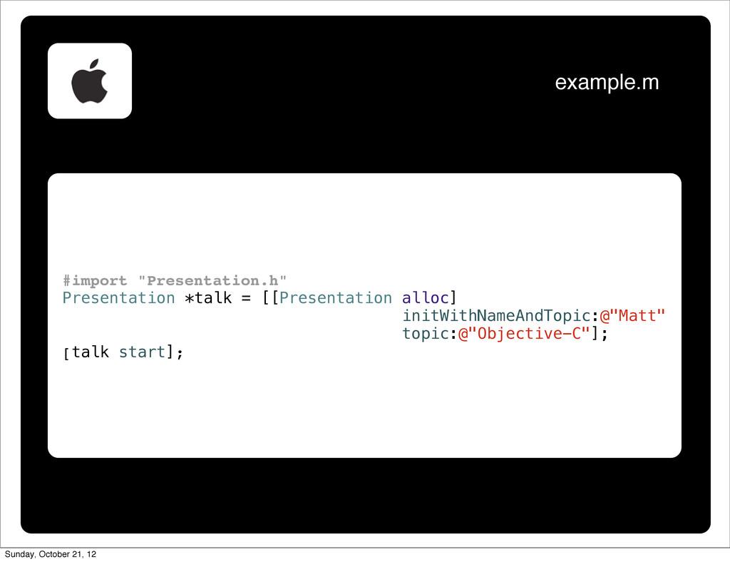 "#import ""Presentation.h"" Presentation *talk = [..."
