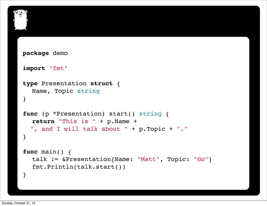"""package demo import """"fmt"""" type Presentation str..."""