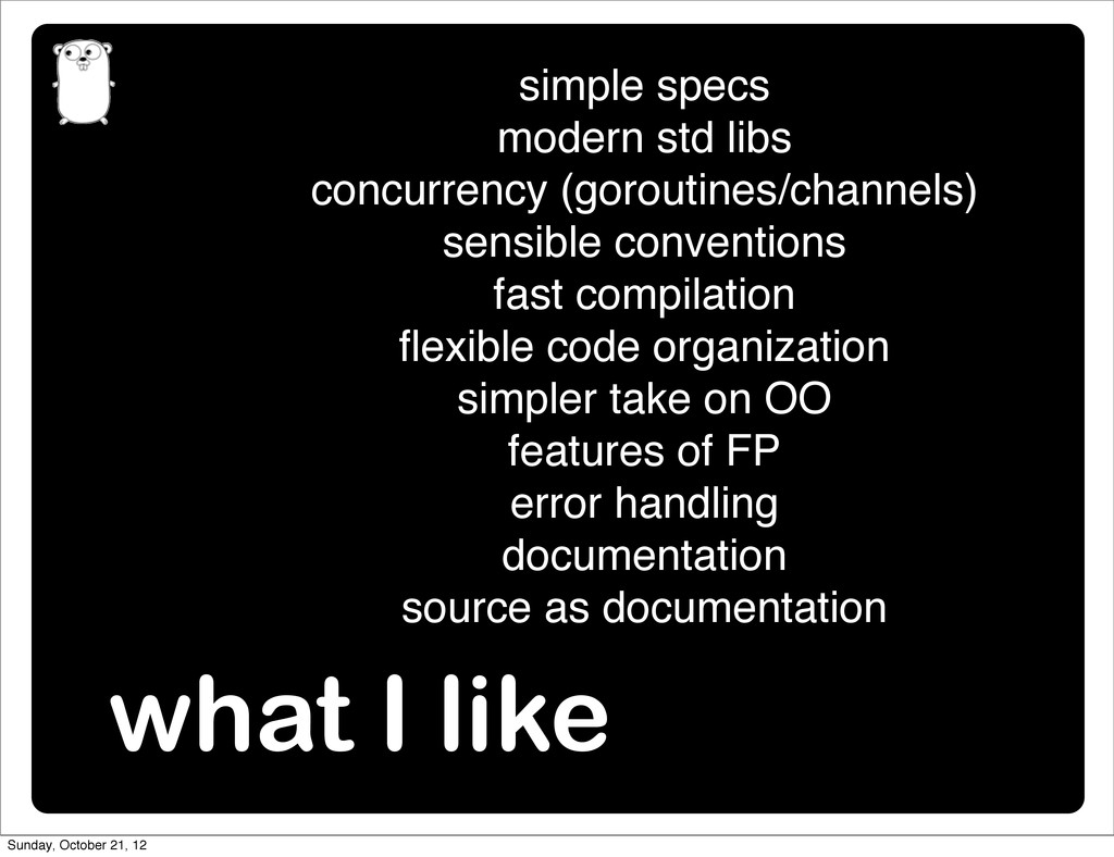 what I like simple specs modern std libs concur...