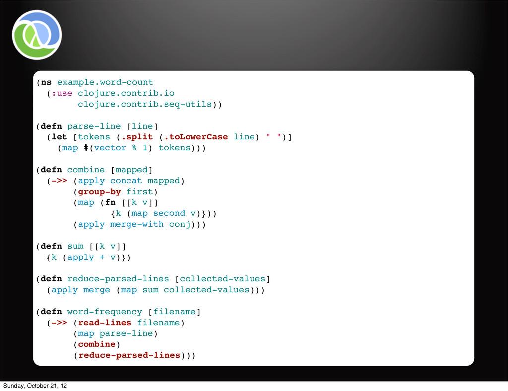 (ns example.word-count (:use clojure.contrib.io...