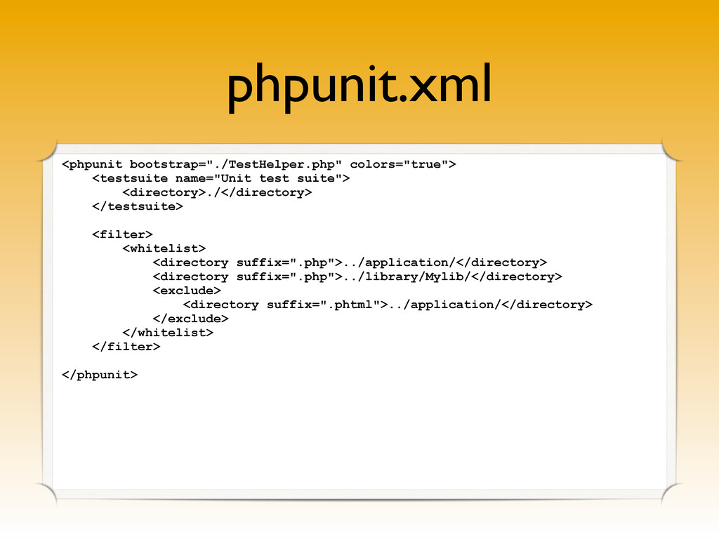 "phpunit.xml <phpunit bootstrap=""./TestHelper.ph..."