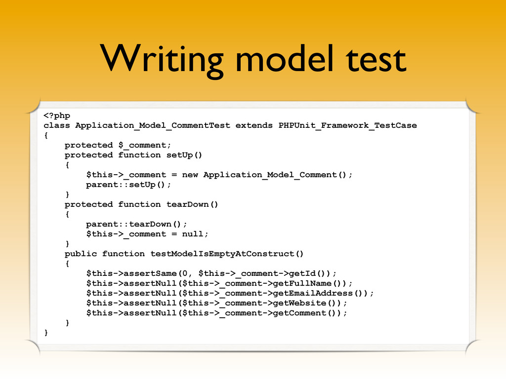 Writing model test <?php class Application_Mode...