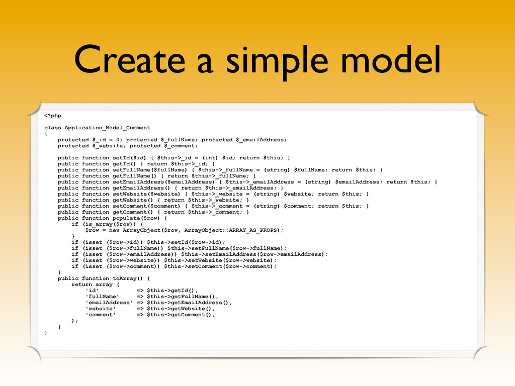 Create a simple model <?php class Application_M...