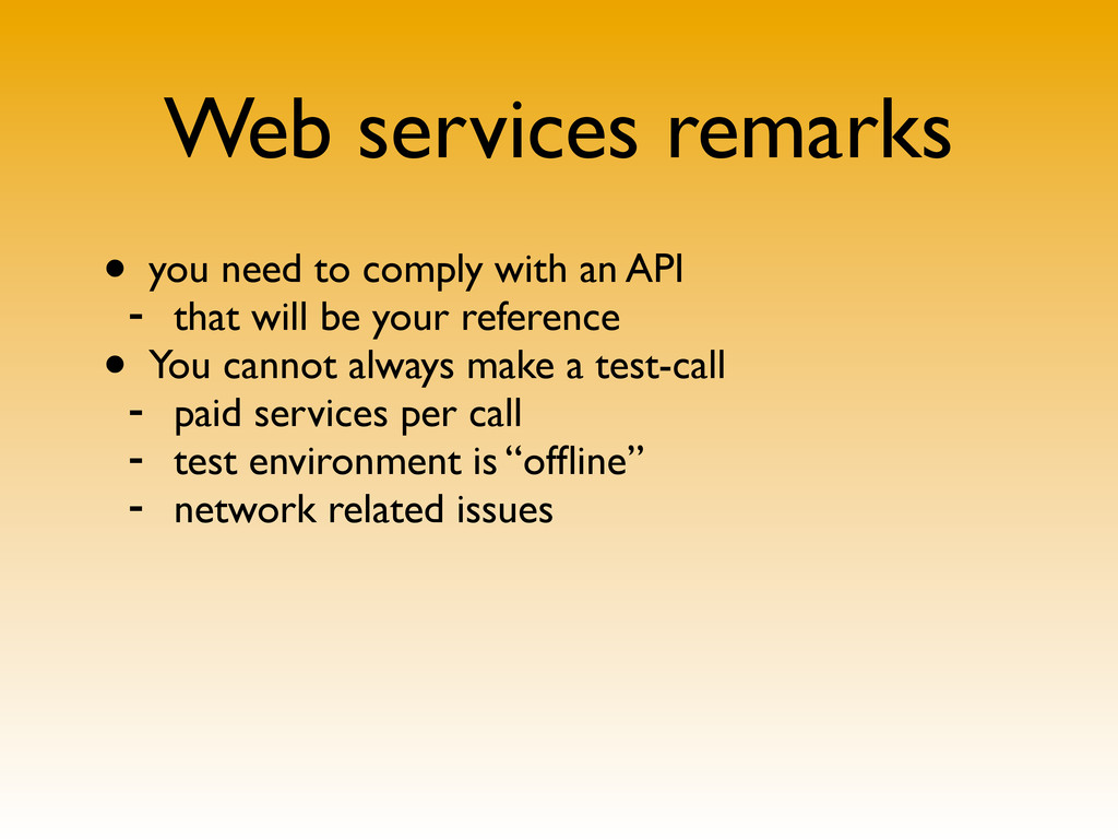 Web services remarks • you need to comply with ...