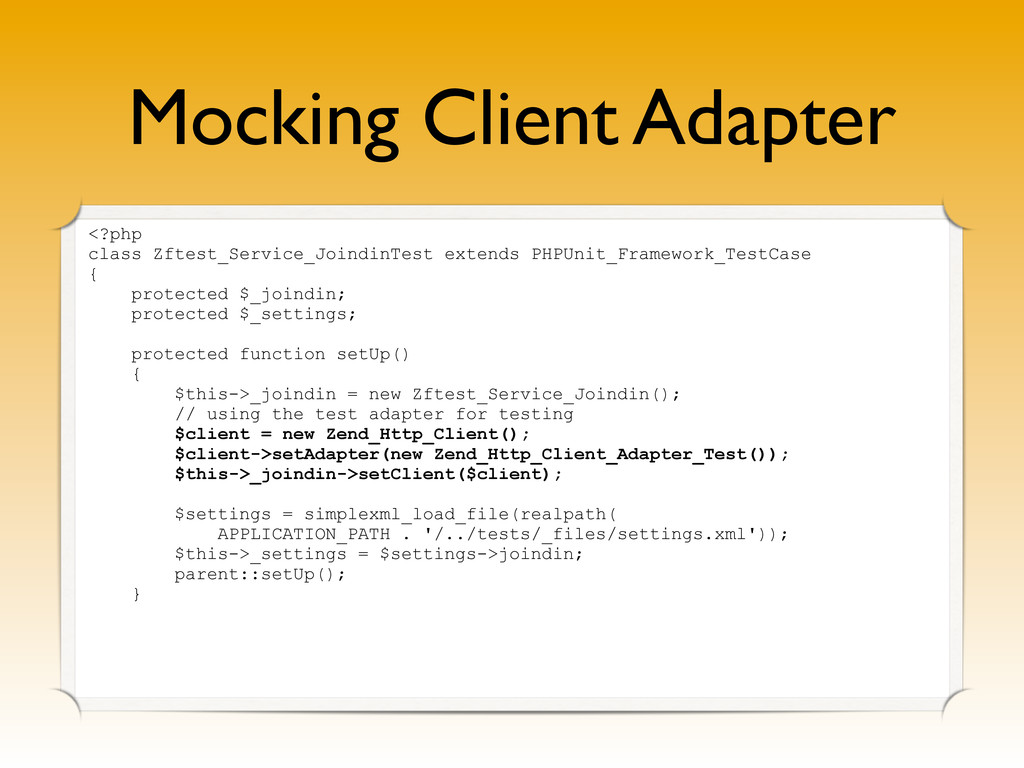 Mocking Client Adapter <?php class Zftest_Servi...