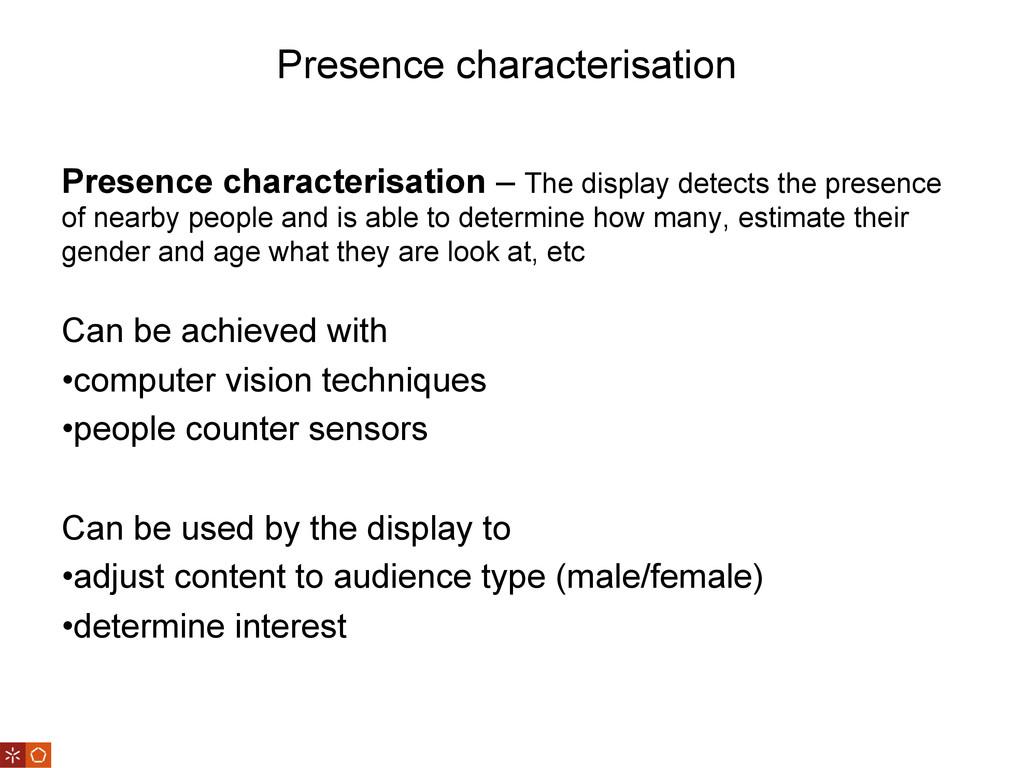 Presence characterisation Presence characterisa...