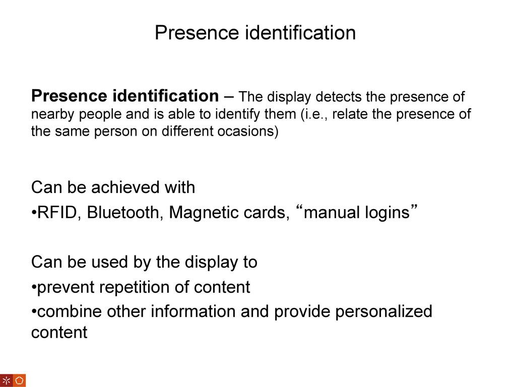 Presence identification Presence identification...