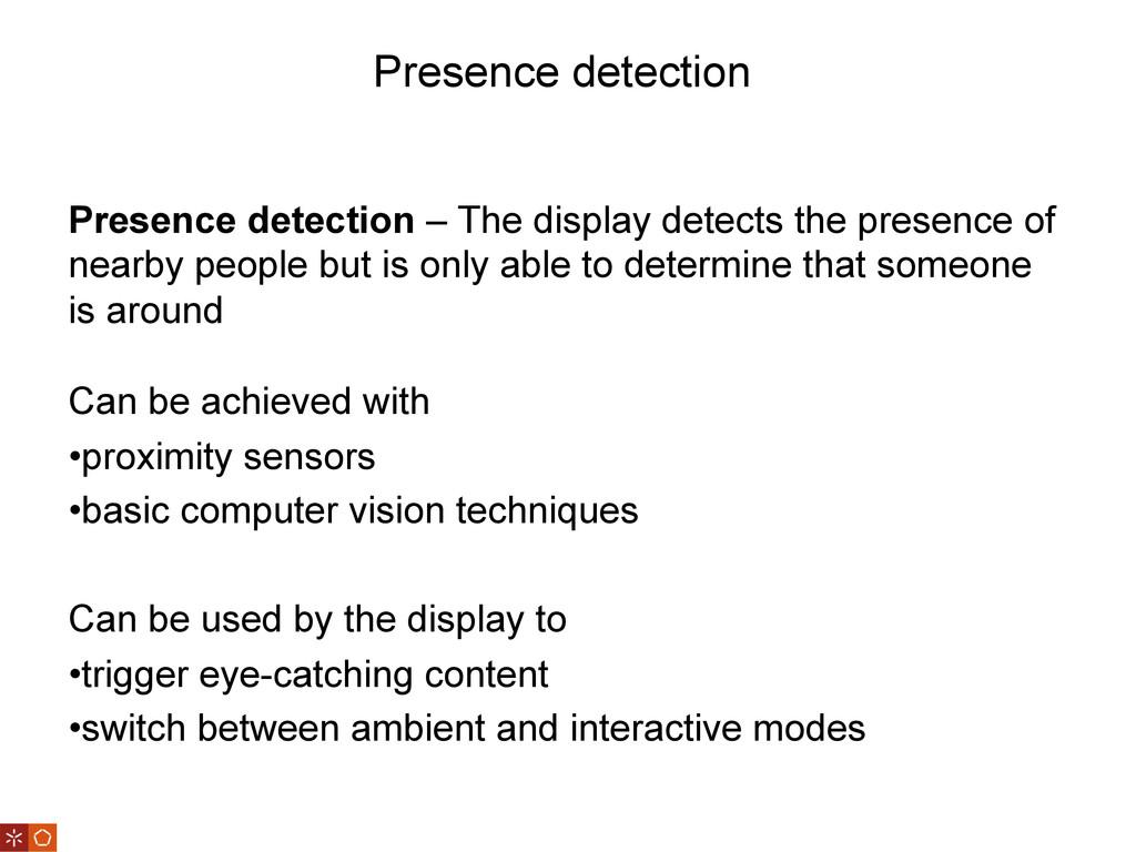 Presence detection Presence detection – The dis...
