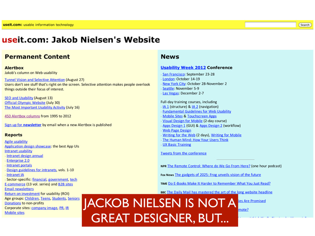 JACKOB NIELSEN IS NOT A GREAT DESIGNER, BUT...