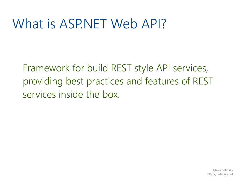 @alexbeletsky http://beletsky.net What is ASP.N...