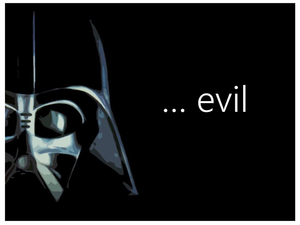 @alexbeletsky http://beletsky.net … evil