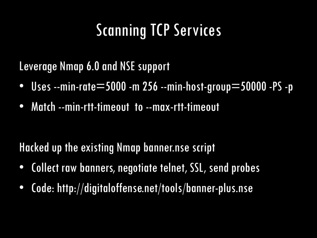 Scanning TCP Services Leverage Nmap 6.0 and NSE...