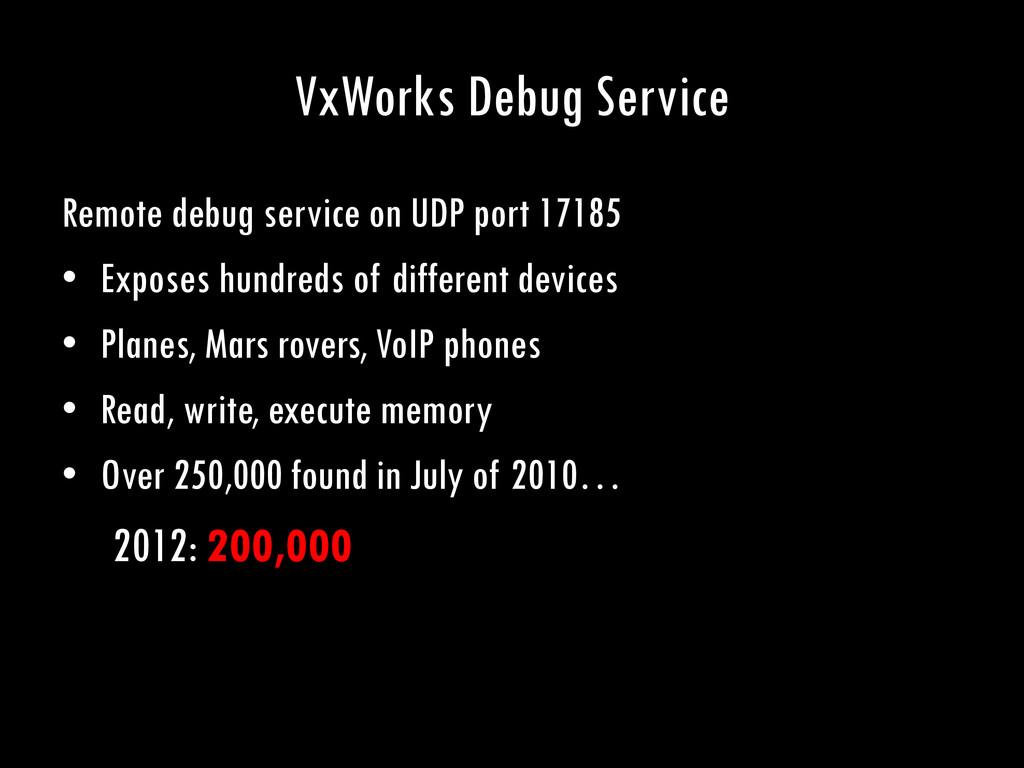 VxWorks Debug Service Remote debug service on U...