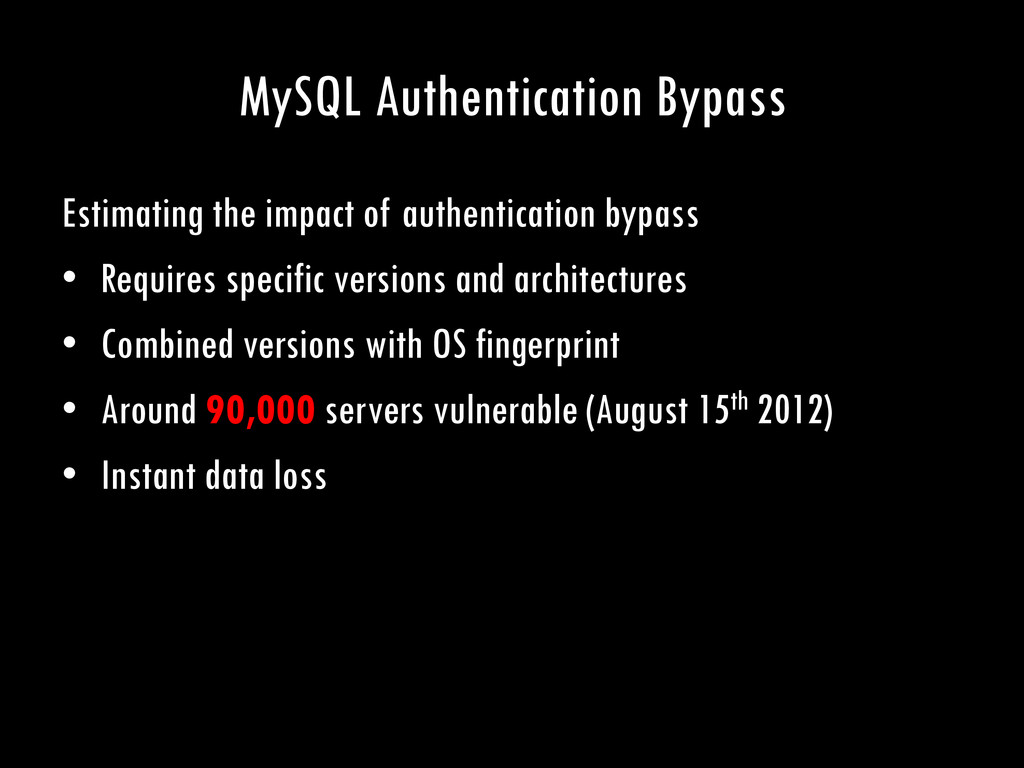 MySQL Authentication Bypass Estimating the impa...