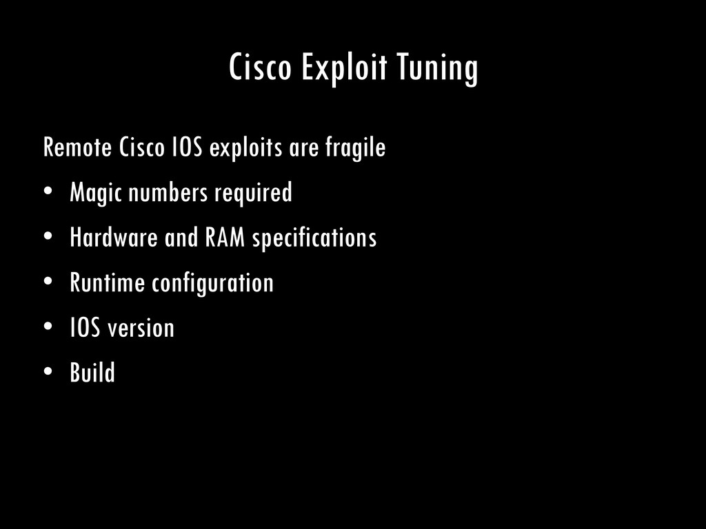 Cisco Exploit Tuning Remote Cisco IOS exploits ...