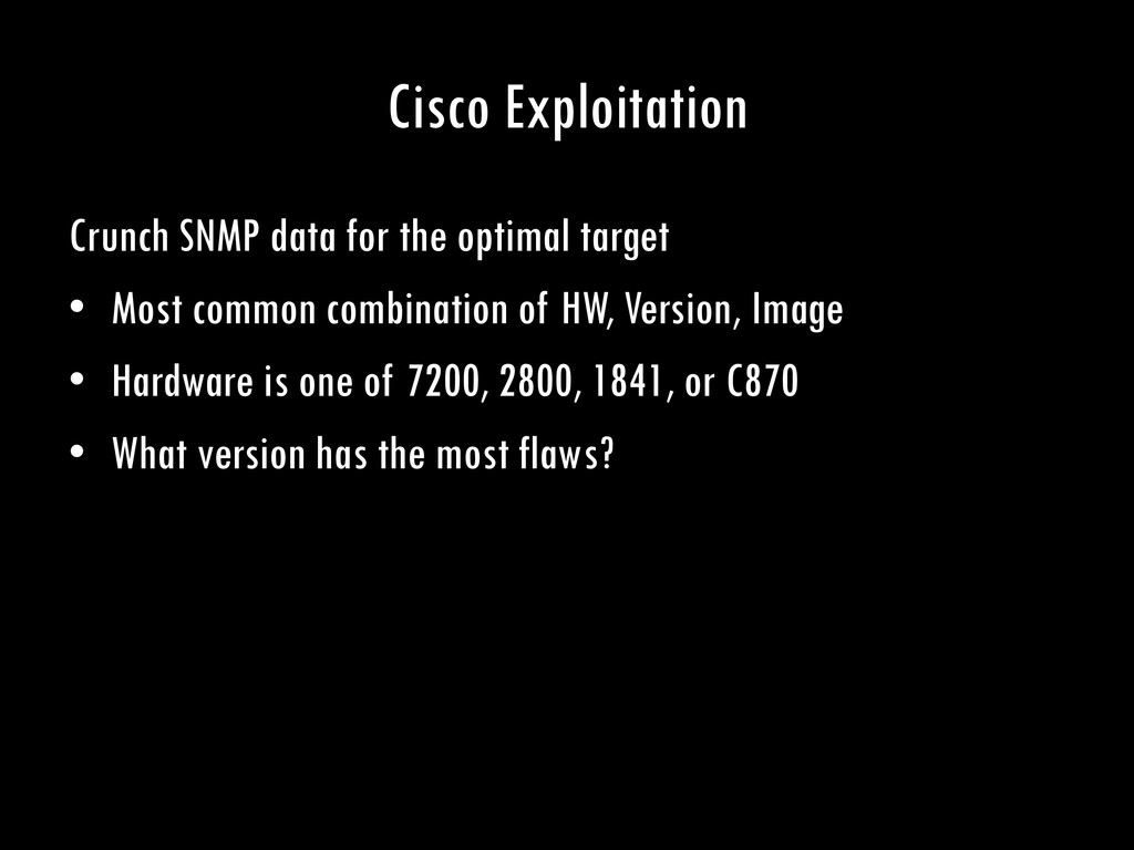 Cisco Exploitation Crunch SNMP data for the opt...