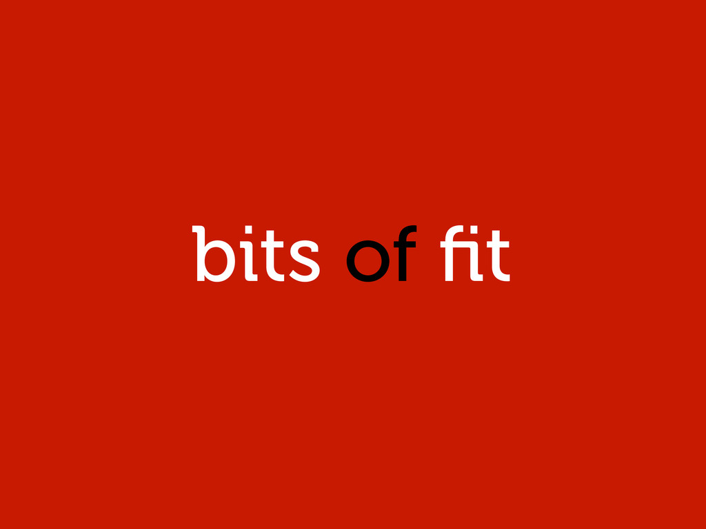 bits of fit