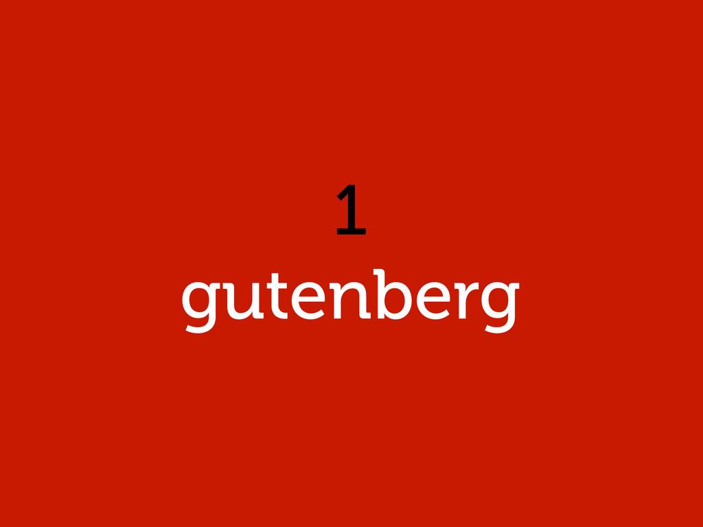 1 gutenberg
