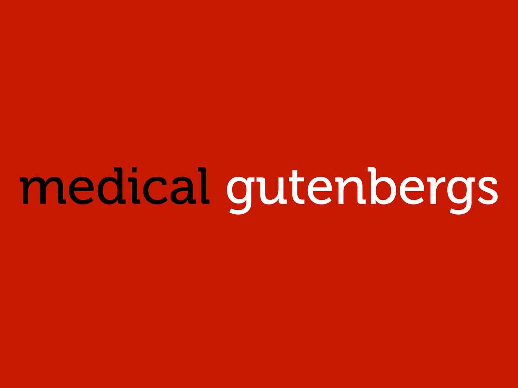 medical gutenbergs