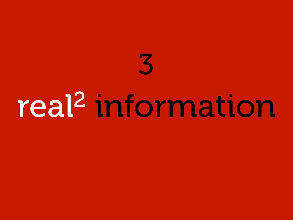 real2 information 3