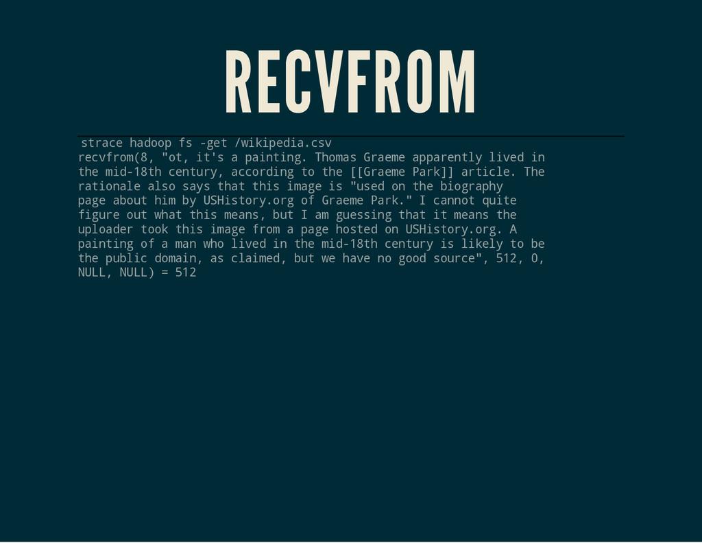 RECVFROM s t r a c e h a d o o p f s - g e t / ...
