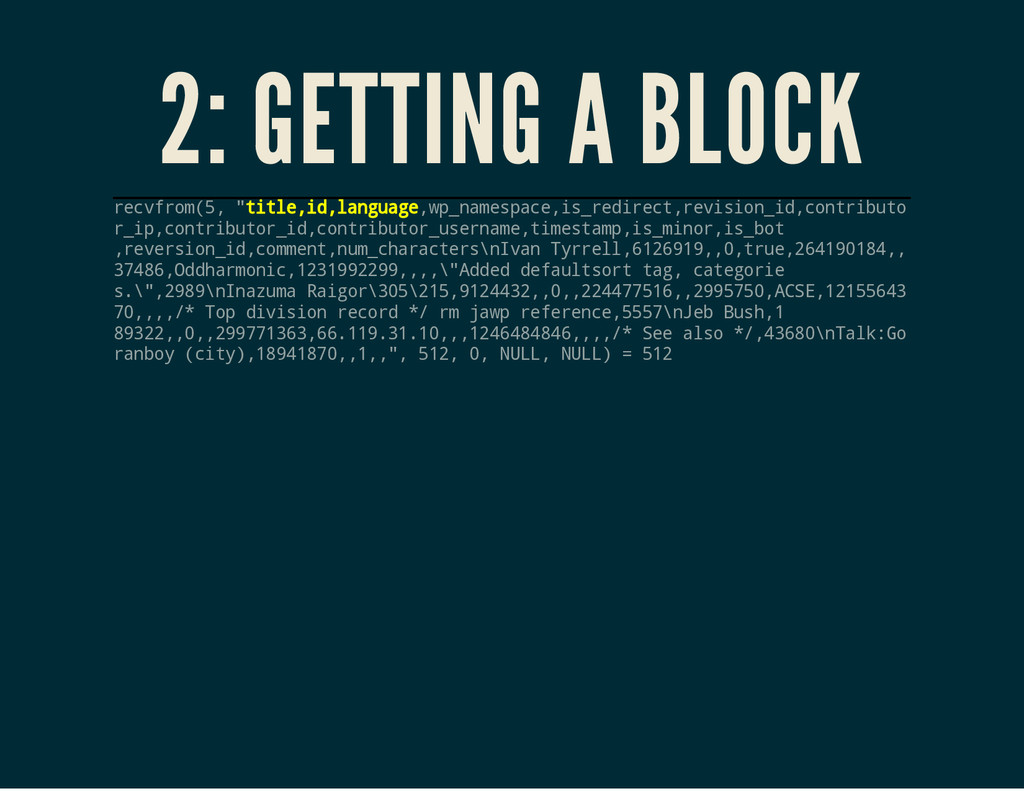 "2: GETTING A BLOCK r e c v f r o m ( 5 , "" t i ..."