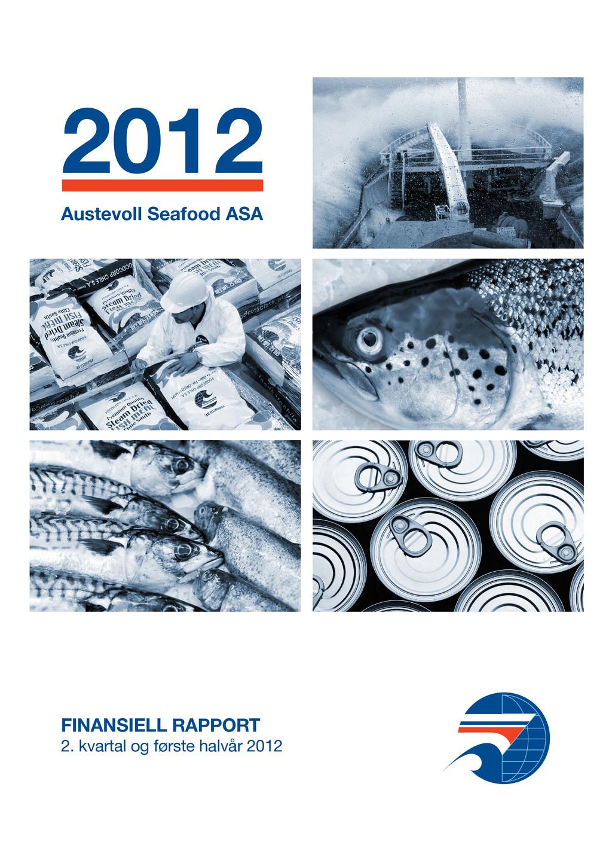 2012 Austevoll Seafood ASA FINANSIELL RAPPORT 2...