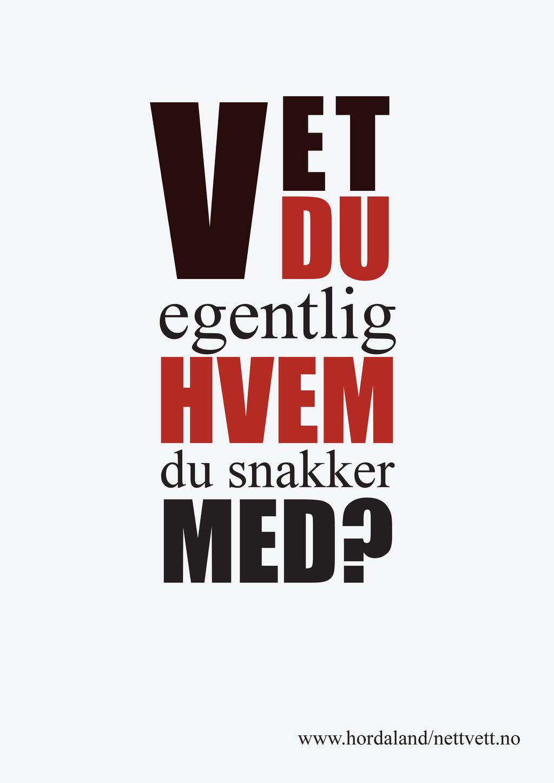 VET DU egentlig HVEM du snakker MED? www.hordal...