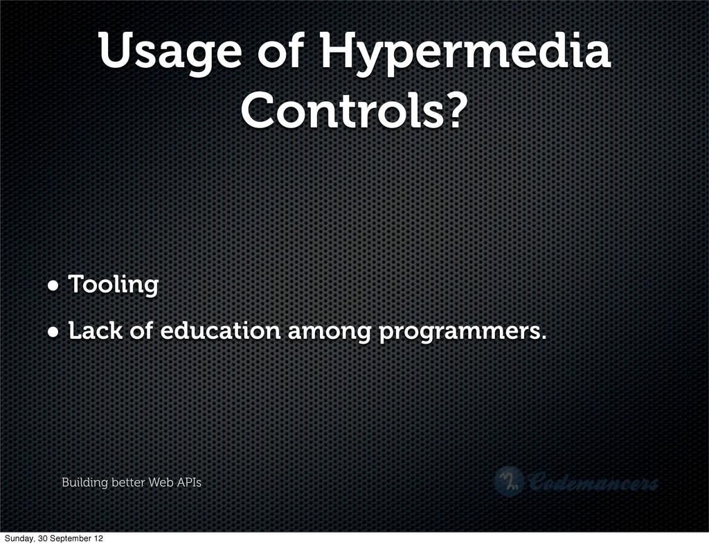 Building better Web APIs Usage of Hypermedia Co...