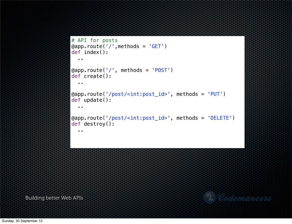 Building better Web APIs # API for posts @app.r...