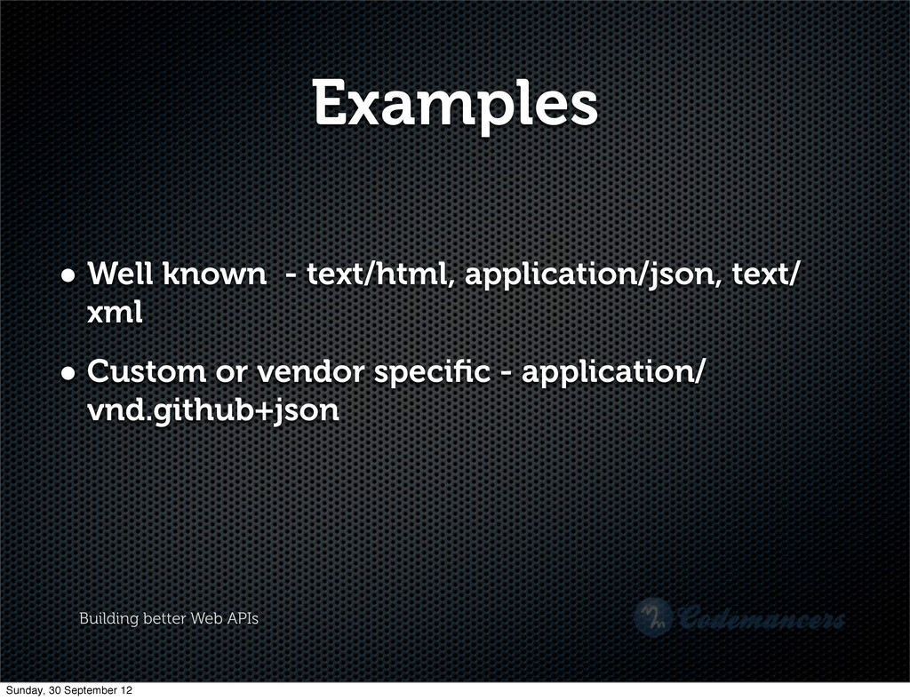 Building better Web APIs Examples • Well known ...