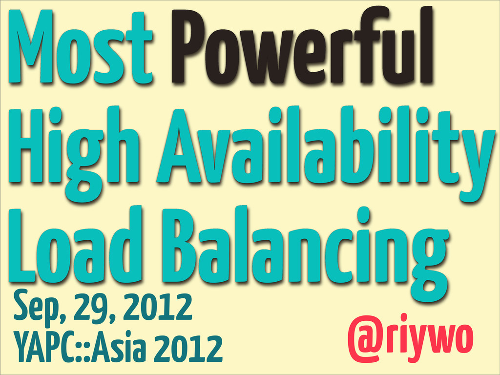 Most Powerful High Availability Load Balancing ...