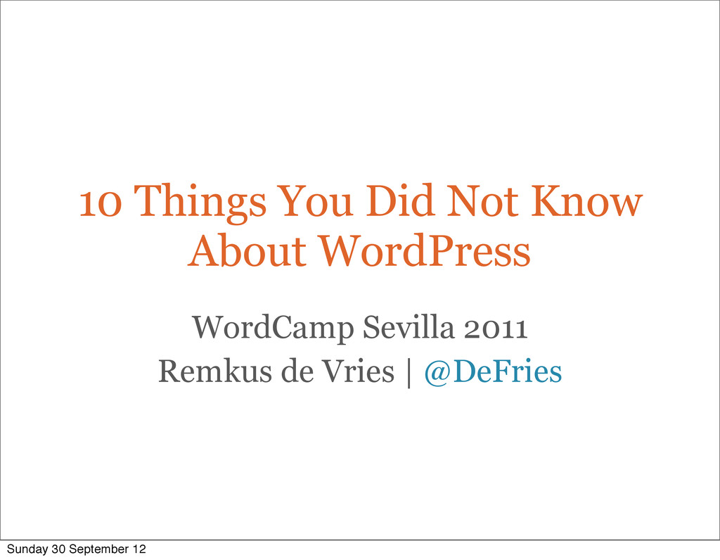 10 Things You Did Not Know About WordPress Word...