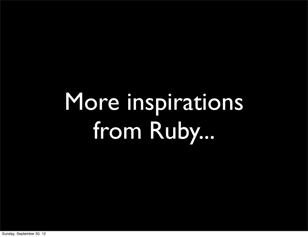 More inspirations from Ruby... Sunday, Septembe...