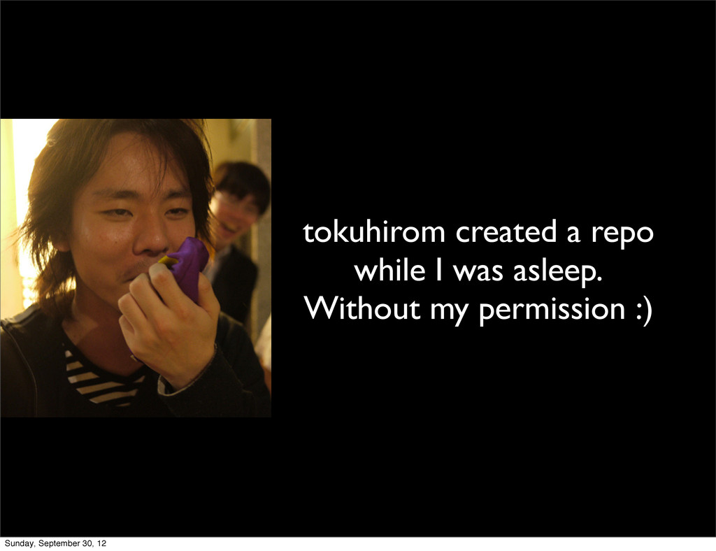 tokuhirom created a repo while I was asleep. Wi...