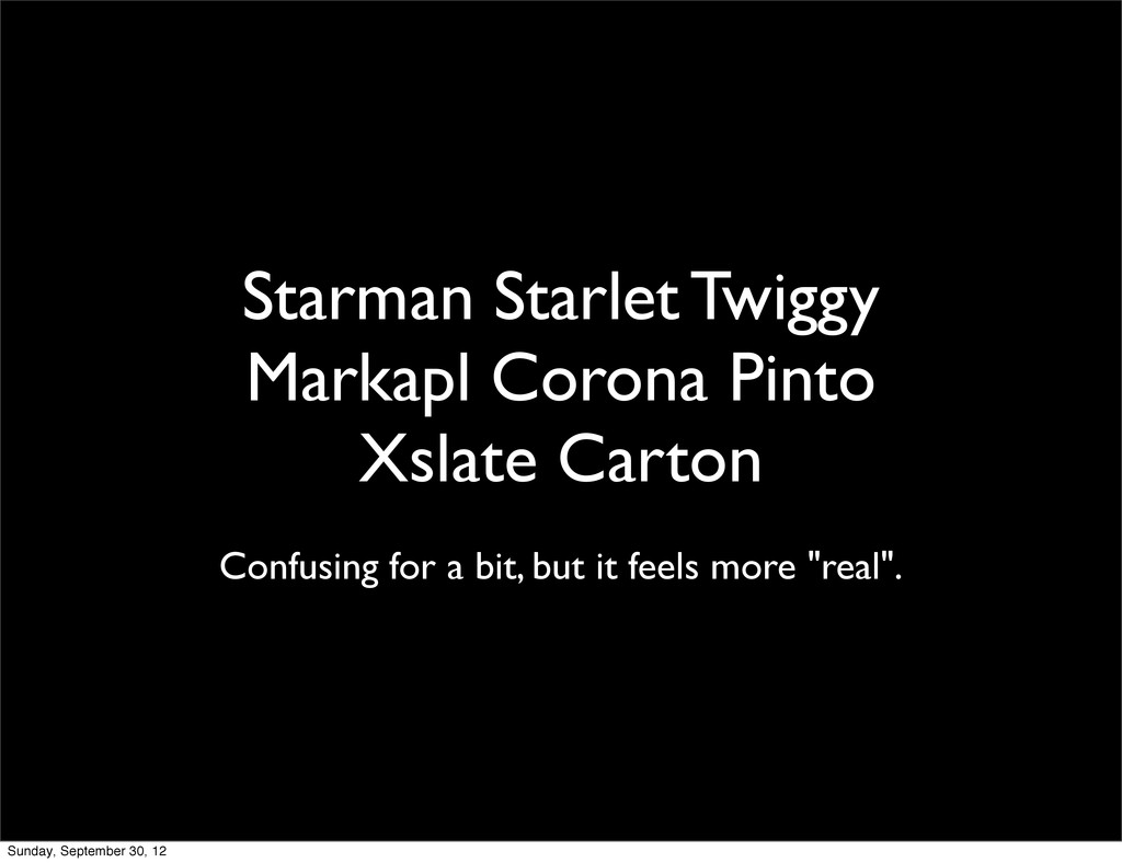 Starman Starlet Twiggy Markapl Corona Pinto Xsl...