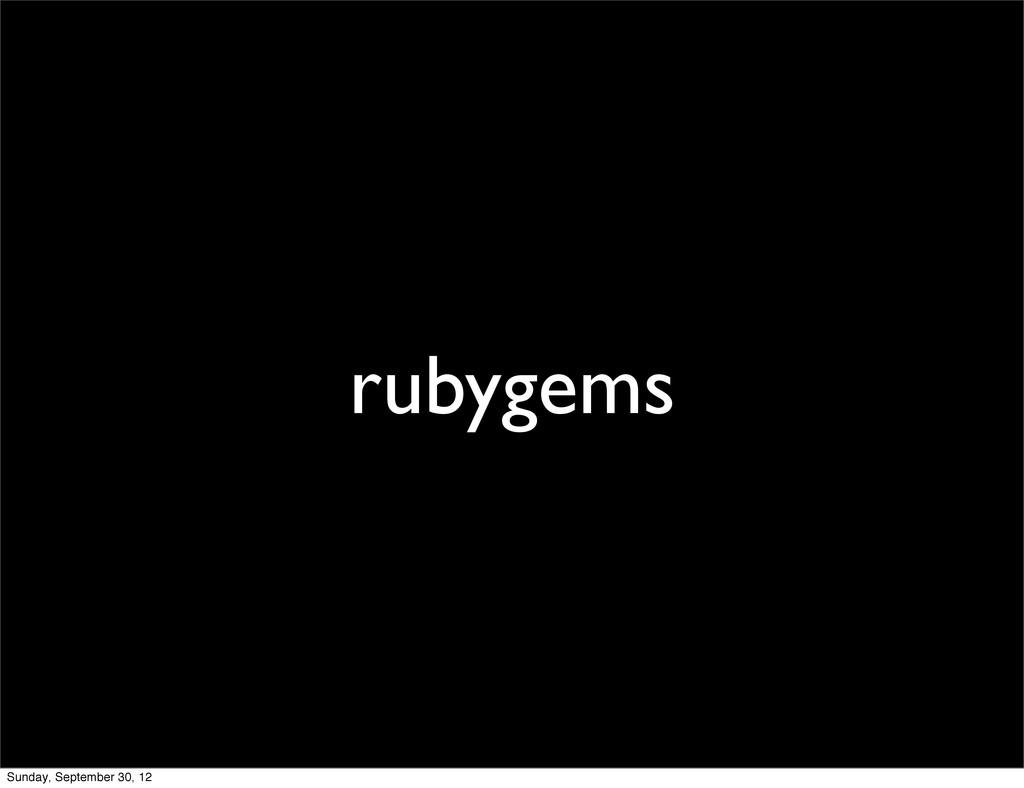rubygems Sunday, September 30, 12
