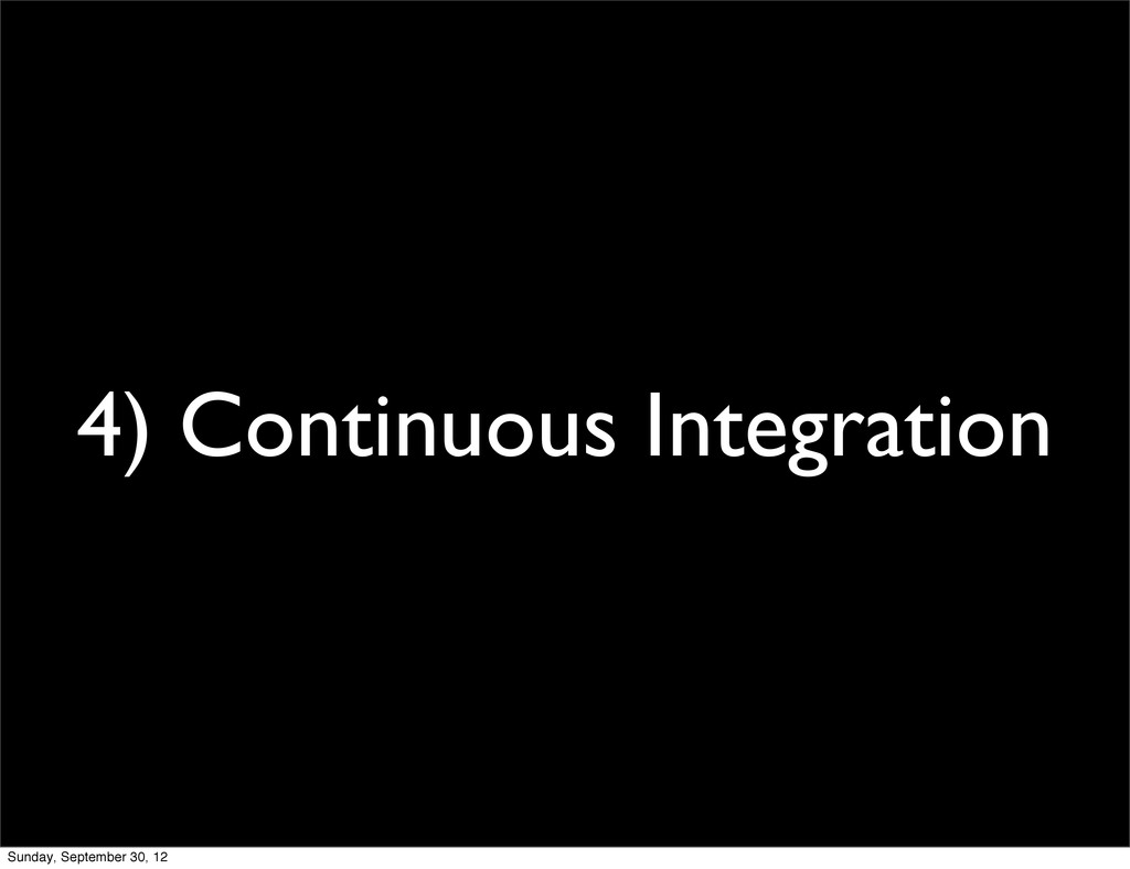4) Continuous Integration Sunday, September 30,...