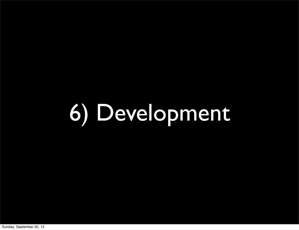 6) Development Sunday, September 30, 12