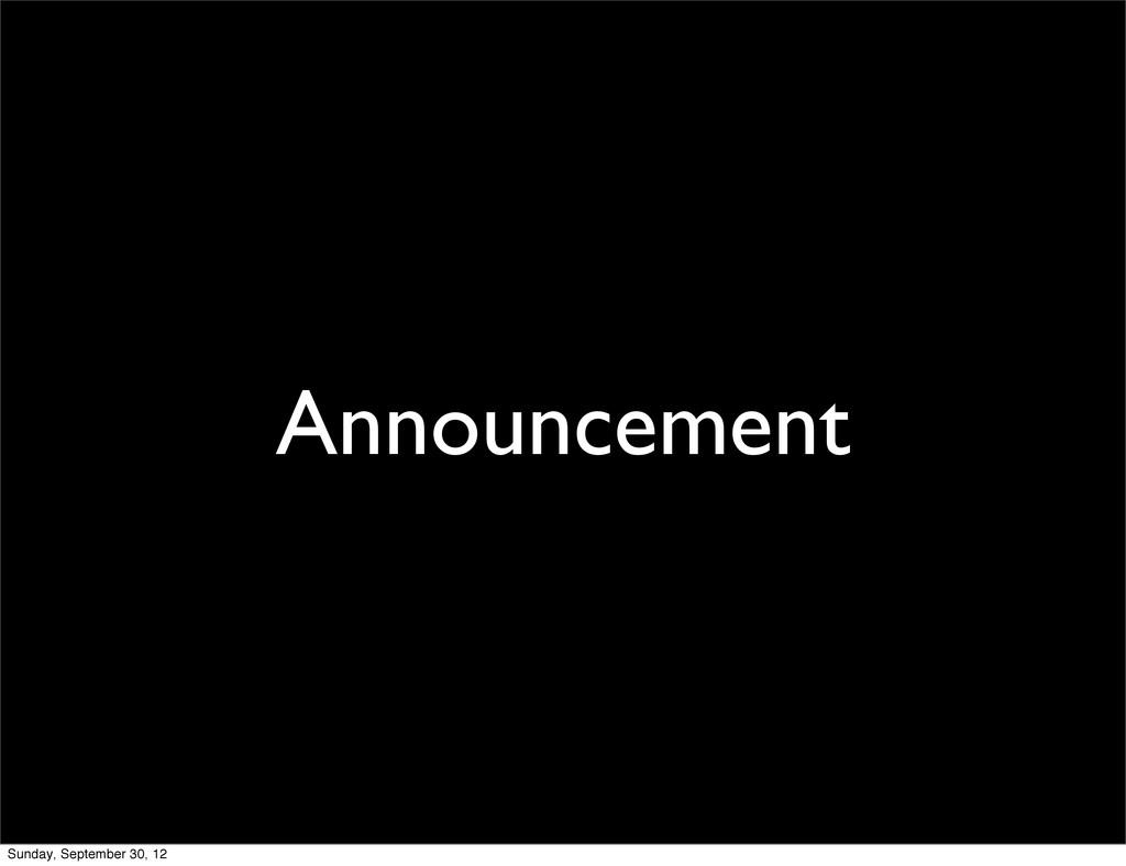 Announcement Sunday, September 30, 12