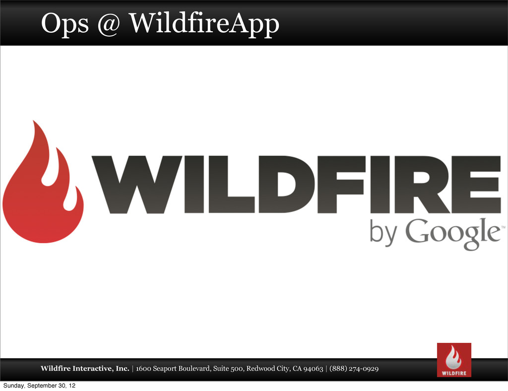 Wildfire Interactive, Inc. | 1600 Seaport Boule...