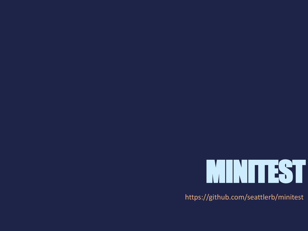 MINITEST https://github.com/seattlerb/minitest