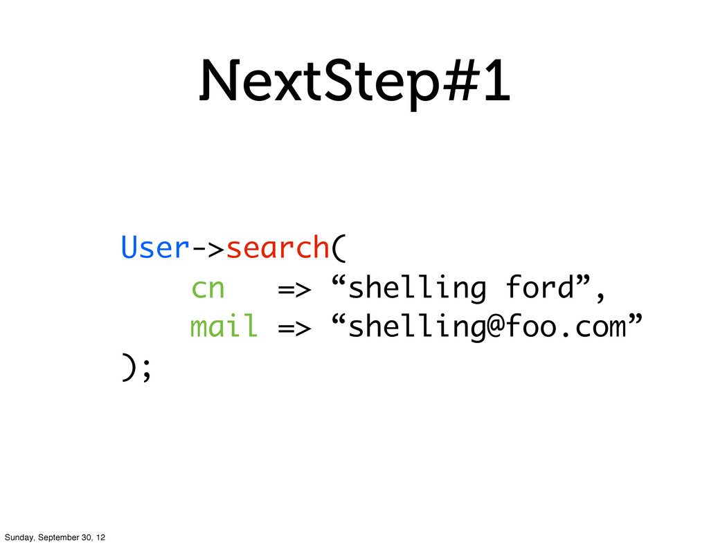 """NextStep#1 User->search( cn => """"shelling ford"""",..."""